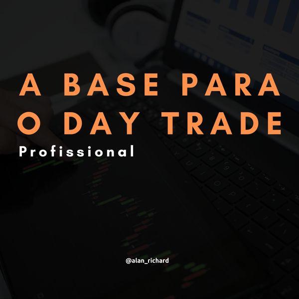 Imagem principal do produto A Base Para o Day Trade Profissional (Bovespa)