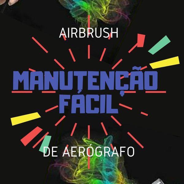 Imagem principal do produto AirBrush Manutenção Fácil de Aerógrafo