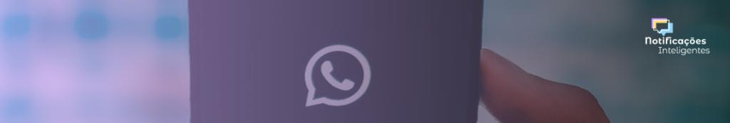 Automatize o seu WhatsApp