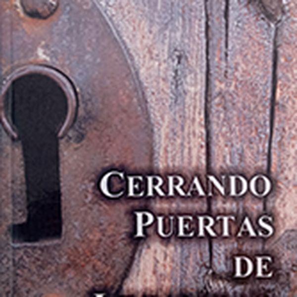 Imagem principal do produto CERRANDO PUERTAS DE LEGALIDAD - Manual de liberación y guerra espiritual