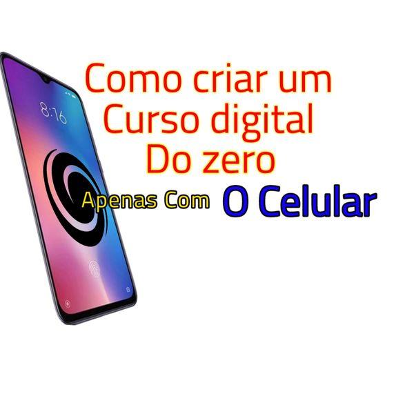 Imagem principal do produto Aprenda como criar cursos online do zero usando apenas o celular