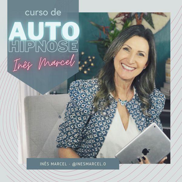 Imagem principal do produto Auto-Hipnose com Inês Marcel