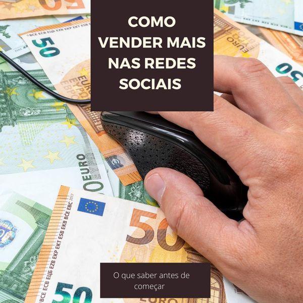 Imagem principal do produto Como vender mais nas redes sociais