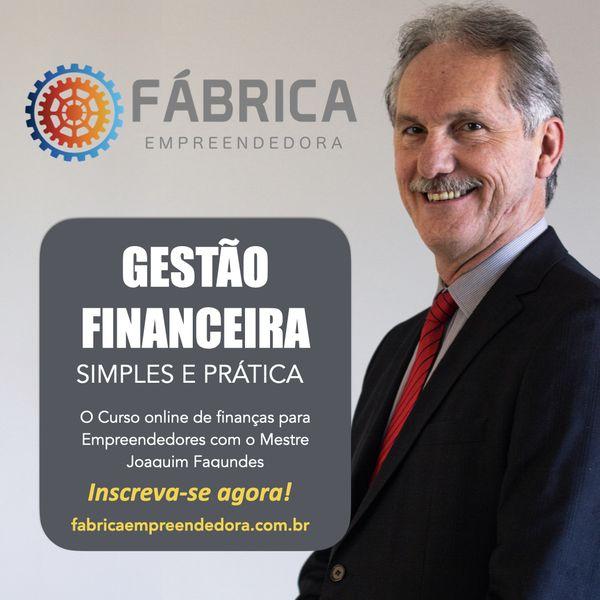 Imagem principal do produto Fábrica Empreendedora - Gestão Financeira Simples e Prática - De R$ 316,00 Por R$ 79 em até 7 parcelas sem juros.