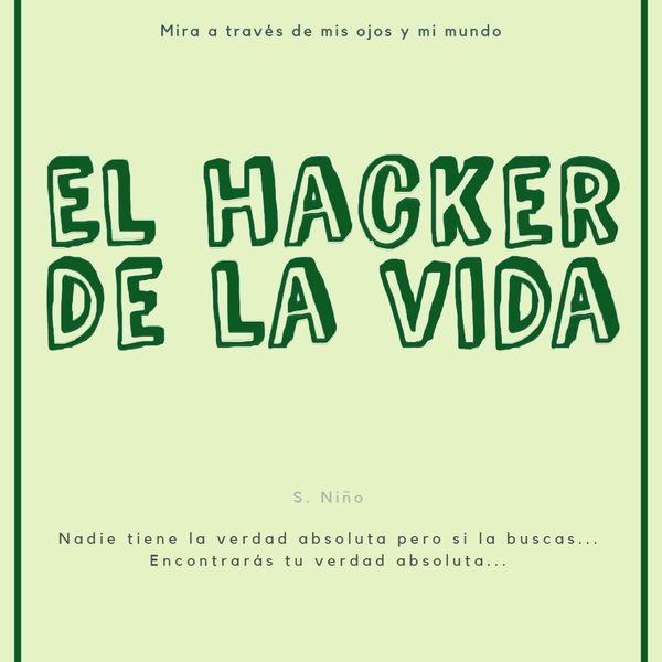 Imagem principal do produto EL hacker de la vida