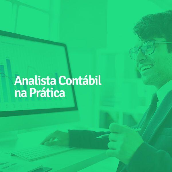 Imagem principal do produto Analista Contábil na Prática – Rotinas de Fechamento