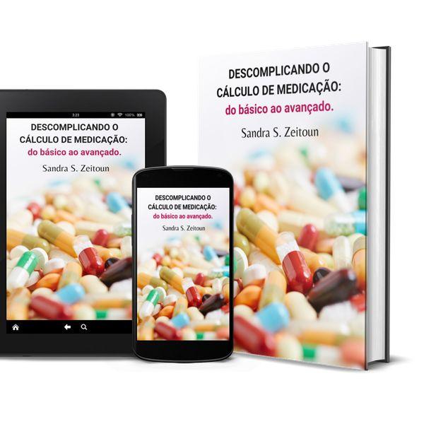 Imagem principal do produto DESCOMPLICANDO O CÁLCULO DE MEDICAÇÃO: do básico ao avançado.