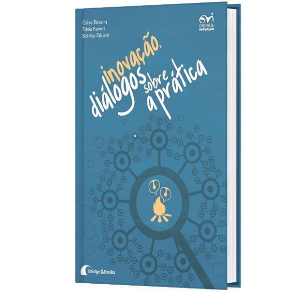 Imagem principal do produto Livro: Inovação, diálogos sobre a Prática