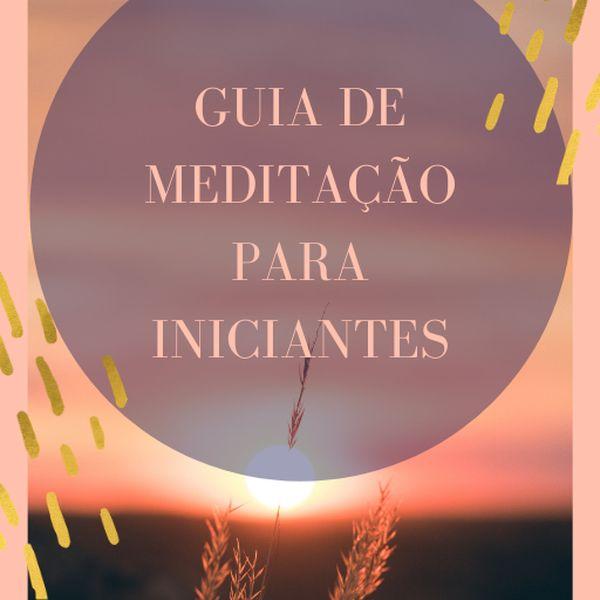 Imagem principal do produto Guia de Meditação para Iniciantes