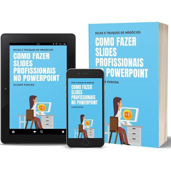Imagem principal do produto EBOOK - COMO FAZER SLIDES PROFISSIONAIS NO POWERPOINT
