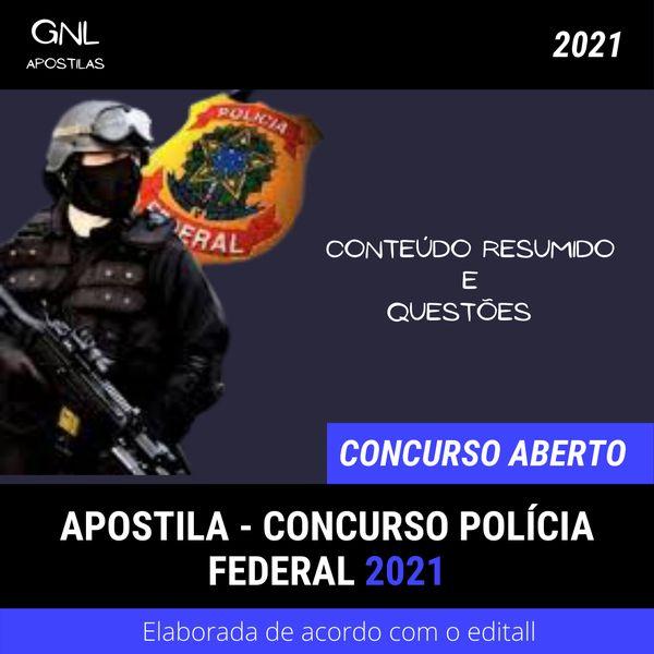 Imagem principal do produto Apostila - CONCURSO POLÍCIA FEDERAL - 2021