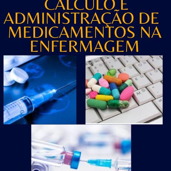 Imagem principal do produto E-BOOK PARA O SUCESSO EM CÁLCULO E ADMINISTRAÇÃO DE MEDICAMENTOS NA ENFERMAGEM