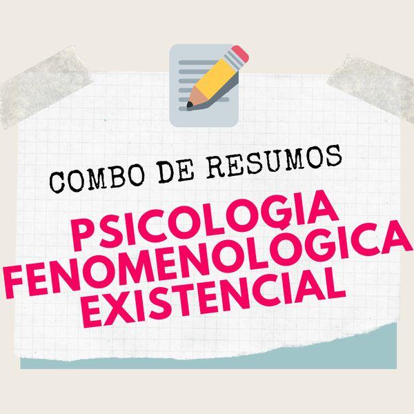 Imagem principal do produto COMBO: Resumos Psicologia Fenomenológica-Existencial