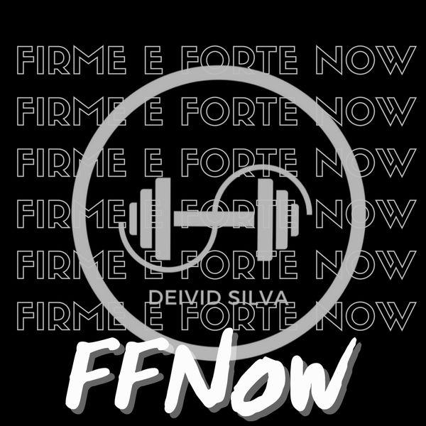 Imagem principal do produto Firme & Forte Now | FF NOW