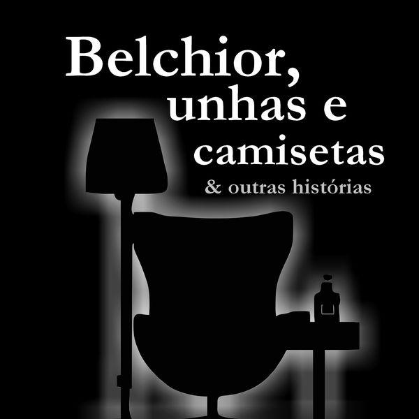 Imagem principal do produto 2ª Edição - Belchior, unhas e camisetas