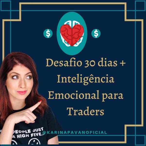 Imagem principal do produto  Desafio 30 dias + Inteligência Emocional para Traders