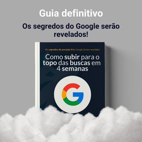 Imagem principal do produto Como subir para o topo dasbuscasem 4 semanas: Os segredos da posição 0 do Google foram revelados