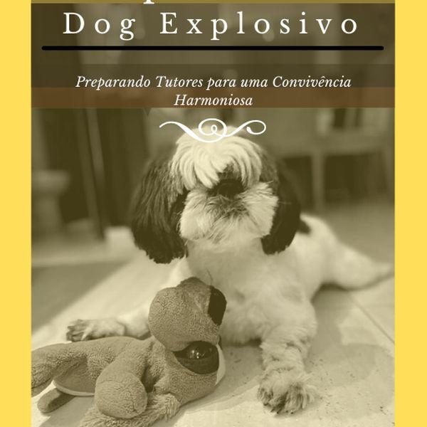 Imagem principal do produto Comportamento Dog Explosivo