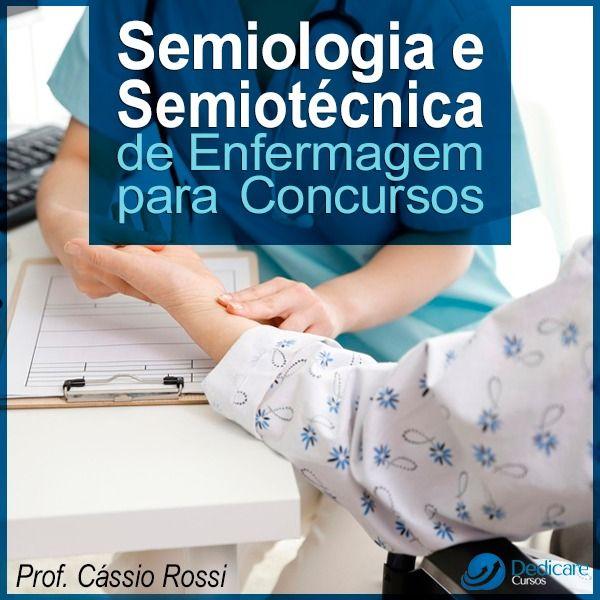 Imagem principal do produto Semiologia e Semiotécnica de Enfermagem para Concursos. Bônus: Cálculo e Administração de Medicamentos + Tratamento de Feridas.