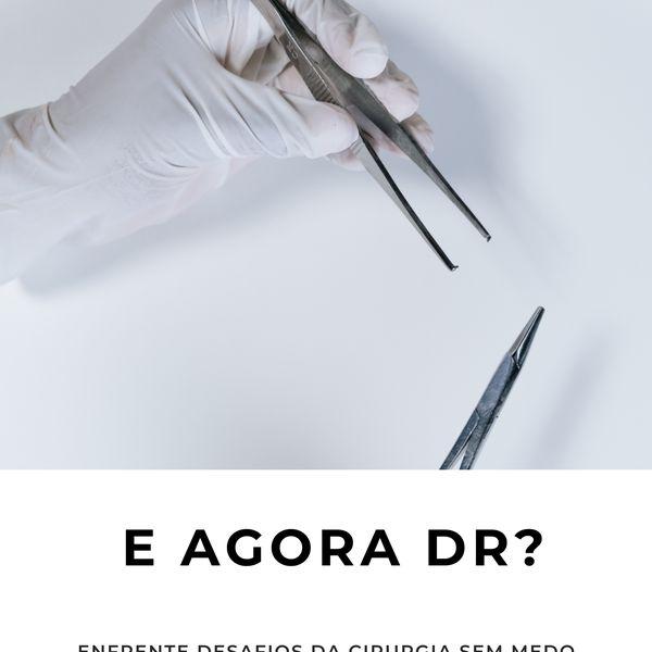 Imagem principal do produto E agora doutor?