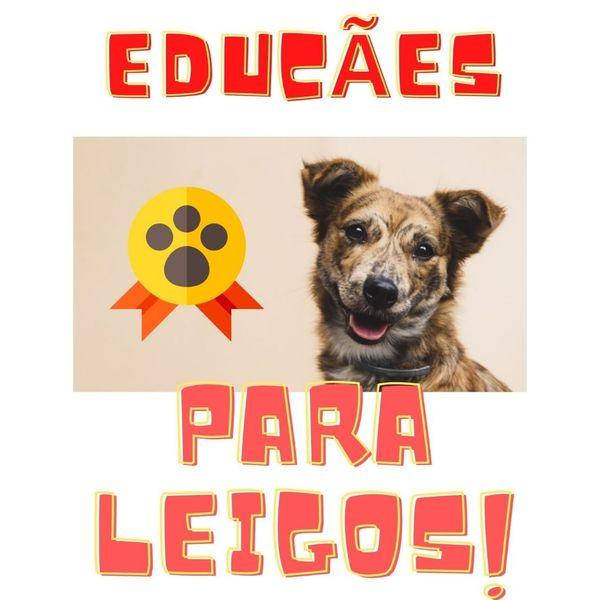 Imagem principal do produto Educães Para Leigos