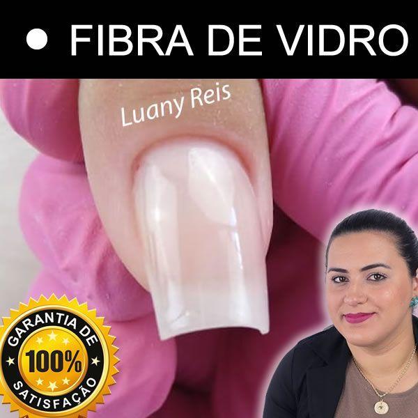 Imagem principal do produto Curso de Unhas de Fibra de Vidro com Luany Reis - Escola Manicure