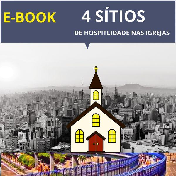 Imagem principal do produto 4 SÍTIOS DE HOSPITALIDADE NAS IGREJAS