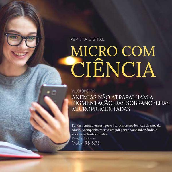Imagem principal do produto AUDIOBOOK - ANEMIAS NÃO ATRAPAALHAM A PIGMENTAÇÃO DAS SOBRANCELHAS MICROPIGMENTADAS