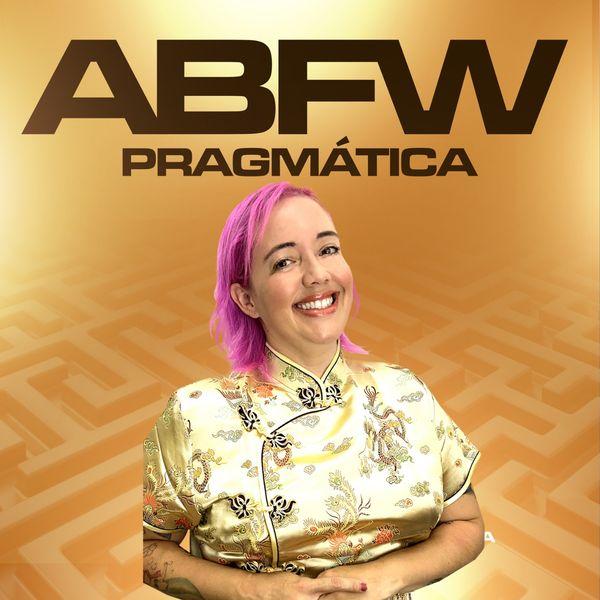 Imagem principal do produto ABFW - PRAGMÁTICA