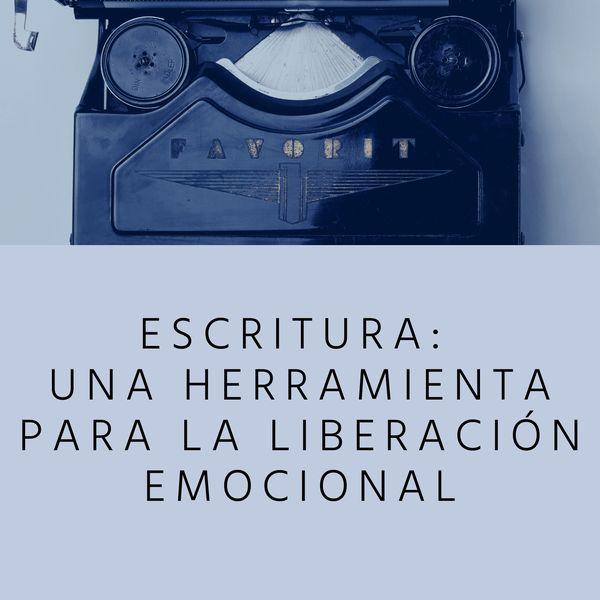 Imagem principal do produto Escritura: una herramienta para la liberación emocional