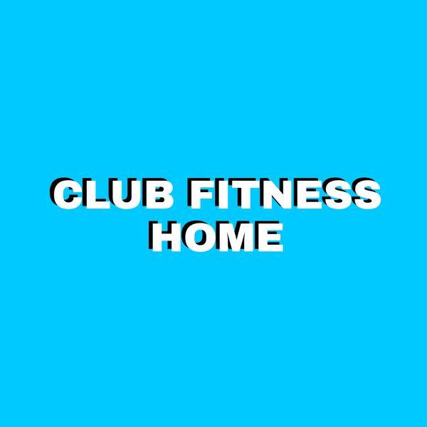 Imagem principal do produto CLUB FITNESS HOME