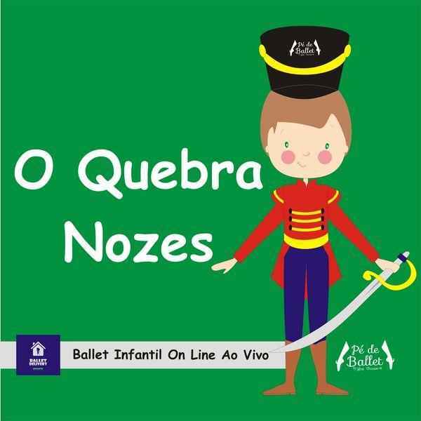Imagem principal do produto Ballet Delivery: O Quebra Nozes (módulo 1)
