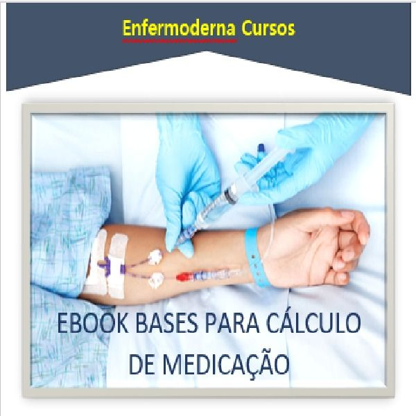 Imagem principal do produto EBOOK BASES PARA CÁLCULO DE MEDICAÇÃO
