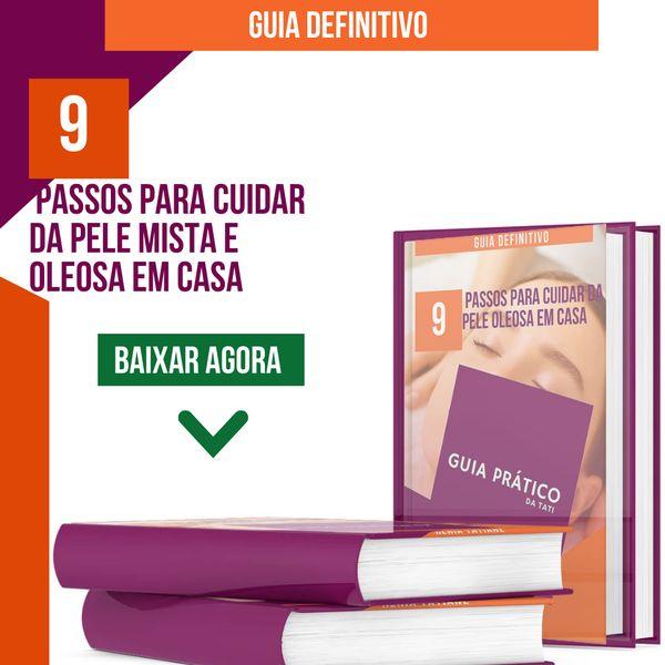Imagem principal do produto 9 PASSOS PARA CUIDAR DA PELE MISTA E OLEOSA EM CASA