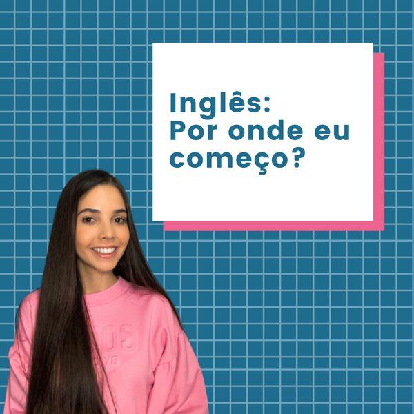 Imagem principal do produto Inglês: Por onde começar?