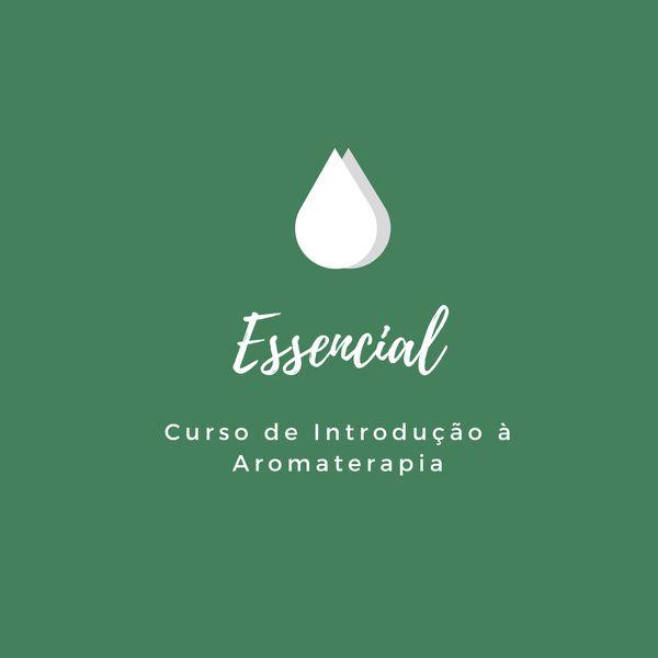 Imagem principal do produto Essencial - Curso de Introdução à Aromaterapia