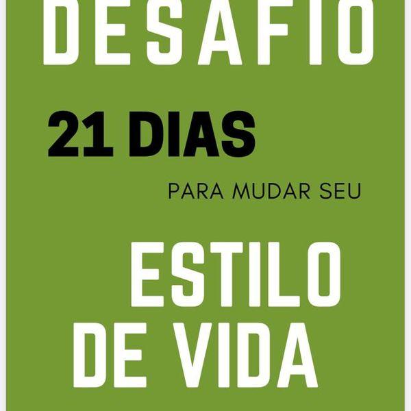 Imagem principal do produto Desafio 21 dias para mudar seu estilo de vida