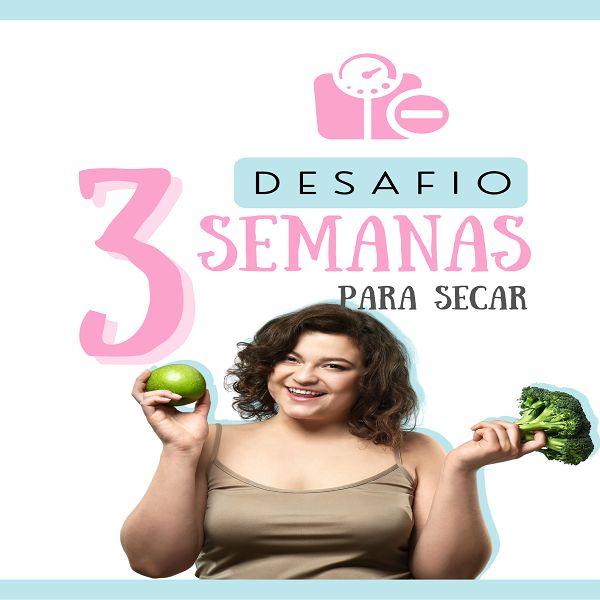 Imagem principal do produto Desafio 3 Semanas Para Secar
