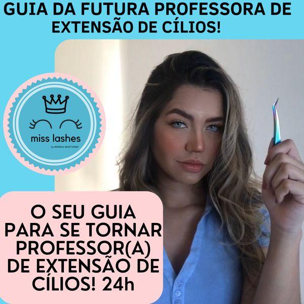 Imagem principal do produto GUIA DO FUTURO PROFESSOR(A) DE EXTENSÃO DE CÍLIOS
