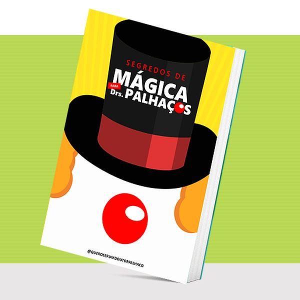 Imagem principal do produto Ebook Segredos de mágica para palhaços - 1a edição
