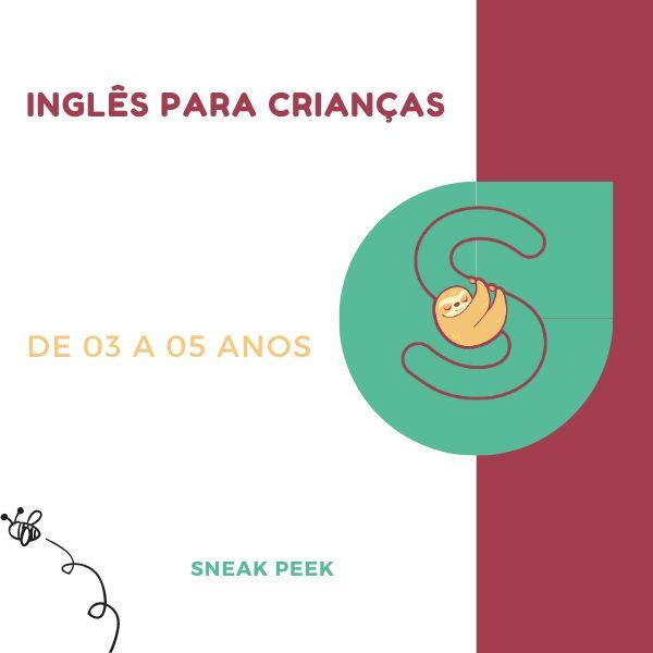 Imagem principal do produto Inglês para Crianças - 03 a 05 anos - Sneak Peek