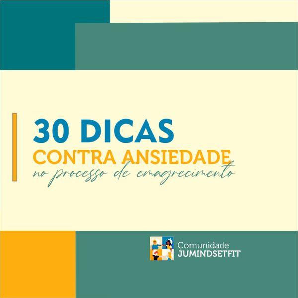 Imagem principal do produto 30 Dicas Contra a Ansiedade no Processo de Emagrecimento - por Juliana Meneghelo