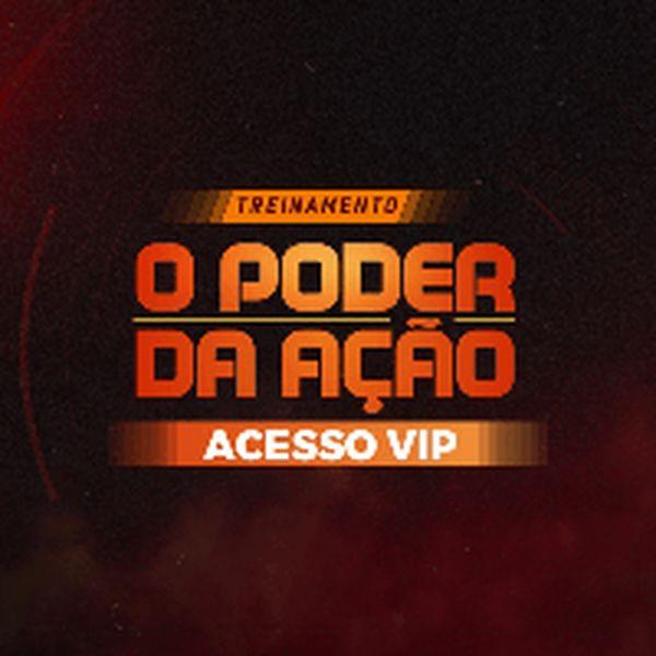 Imagem principal do produto Acesso VIP - Treinamento O Poder da Ação - Lisboa - E.D