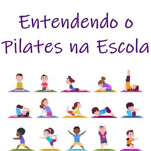Imagem principal do produto Entendendo o  Pilates na Escola
