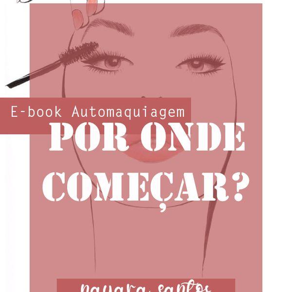 Imagem principal do produto E-book AutoMaquiagem - Por onde começar?