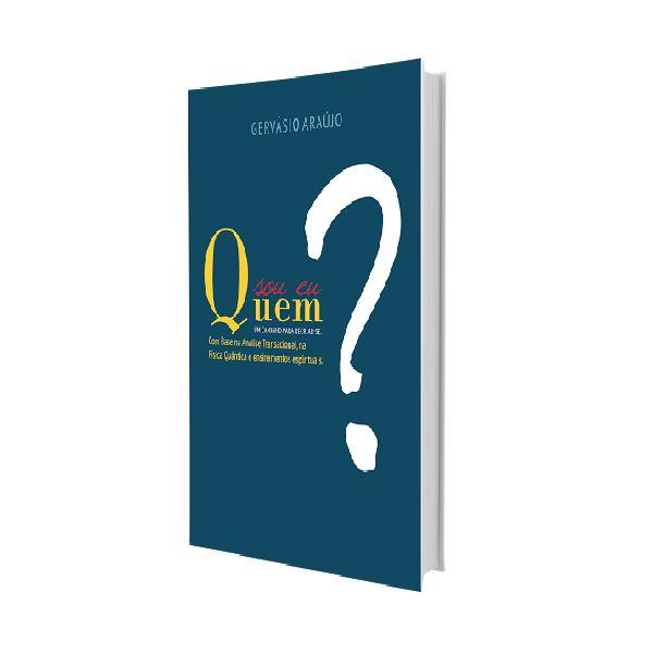 Imagem principal do produto E-book: Quem Sou Eu? Um Caminho para recriar-se.