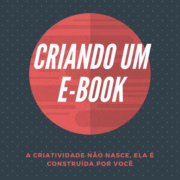 Imagem principal do produto CRIANDO UM E-BOOK DIGITAL