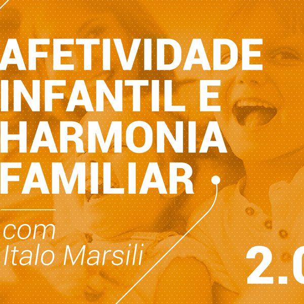 Imagem principal do produto Afetividade Infantil e Harmonia Familiar