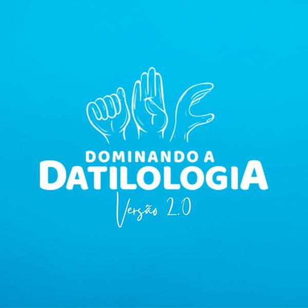 Imagem principal do produto Curso Dominando a Datilologia Versão 2.0