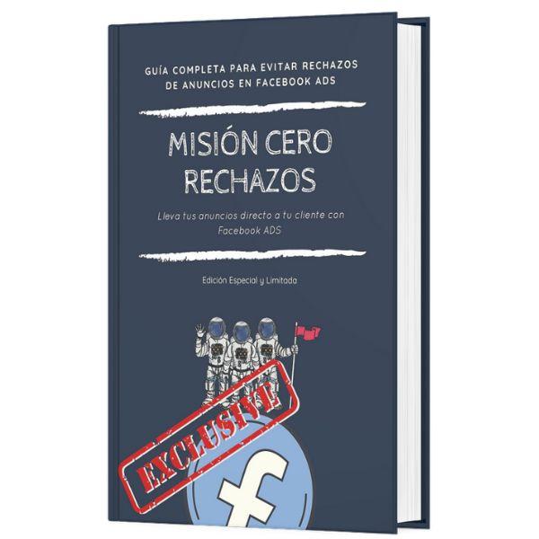 Imagem principal do produto Misión Cero Rechazos en Anuncios de Facebook Ads